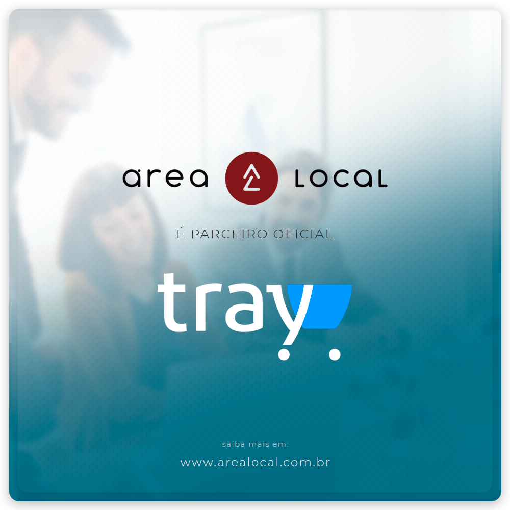 Área Local é parceiro Tray Commerce