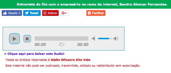 Ouça áudio da entrevista do dia com Sandro Alencar Fernandes