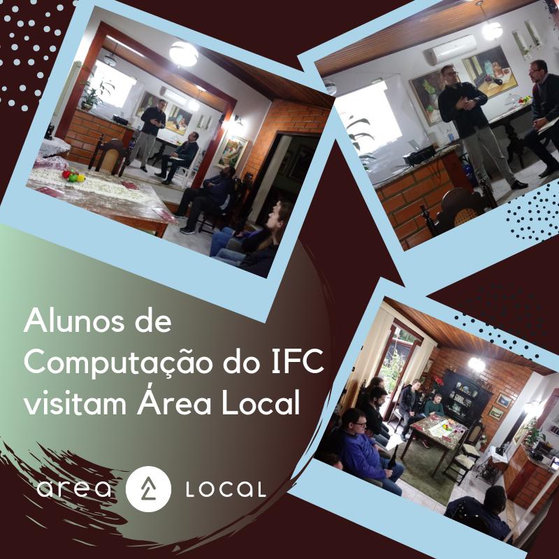Alunos do IFC em visita a Área Local