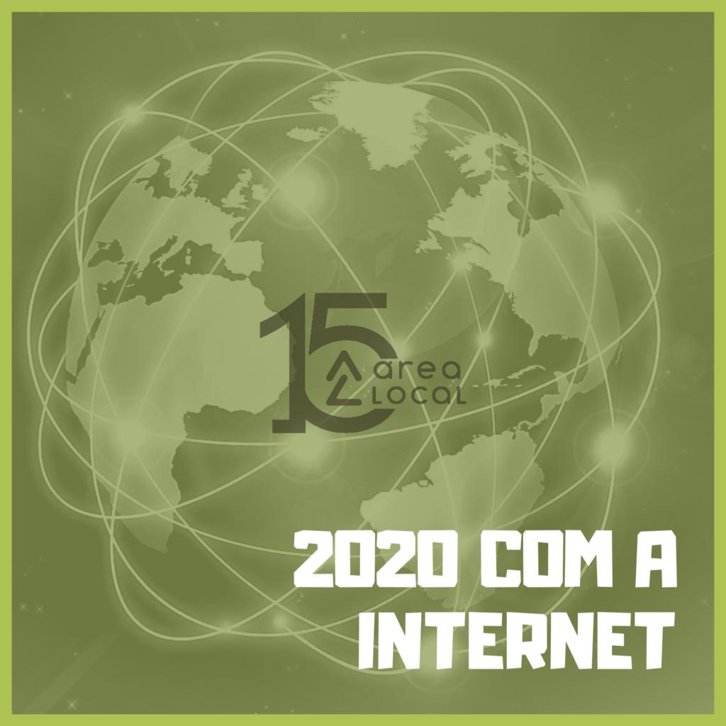 2020 com a Internet